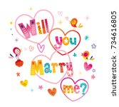 will you marry me   typography... | Shutterstock .eps vector #734616805