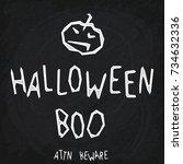 halloween boo. chalk lettering... | Shutterstock .eps vector #734632336