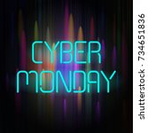 cyber monday poster with neon... | Shutterstock .eps vector #734651836