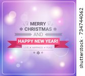 merry christmas and happy new... | Shutterstock .eps vector #734744062