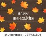 happy thanksgiving background.... | Shutterstock .eps vector #734931805