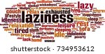 laziness word cloud concept....   Shutterstock .eps vector #734953612