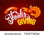thanksgiving greeting design... | Shutterstock .eps vector #734974036