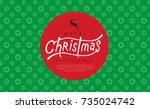merry christmas with... | Shutterstock .eps vector #735024742