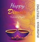 happy diwali festival of lights ... | Shutterstock .eps vector #735127042