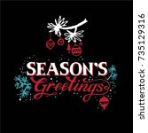 seasons greetings hand... | Shutterstock .eps vector #735129316