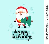 happy santa claus with... | Shutterstock .eps vector #735245332