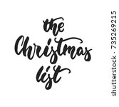 the christmas list   hand drawn ... | Shutterstock .eps vector #735269215