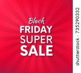 black friday vector promo... | Shutterstock .eps vector #735290332
