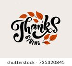 hand drawn happy thanksgiving... | Shutterstock .eps vector #735320845