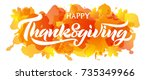 happy thanksgiving beautiful... | Shutterstock .eps vector #735349966