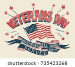 veterans day   honoring all who ... | Shutterstock .eps vector #735423268