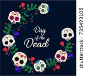 day of the dead card or... | Shutterstock .eps vector #735493105