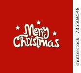 merry christmas vector... | Shutterstock .eps vector #735506548