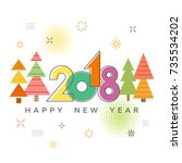 2018 happy new year greeting... | Shutterstock .eps vector #735534202