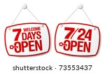 7 Days Open signs set - stock vector