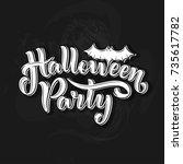 happy halloween party lettering ... | Shutterstock .eps vector #735617782