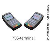 pos terminal vector isometric... | Shutterstock .eps vector #735642502