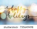 happy holidays  vector... | Shutterstock .eps vector #735649498