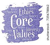 conceptual core values... | Shutterstock . vector #735678862