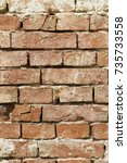 wall of old  red baked brick ... | Shutterstock . vector #735733558