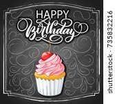 hand drawn happy cherry cupcake ... | Shutterstock .eps vector #735832216