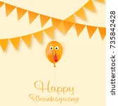 happy thanksgiving day... | Shutterstock .eps vector #735842428