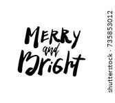 christmas card with calligraphy ... | Shutterstock .eps vector #735853012