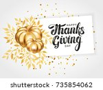 happy thanksgiving day greeting ... | Shutterstock .eps vector #735854062