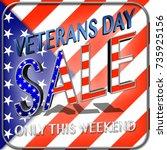 veterans day sale  3d... | Shutterstock . vector #735925156