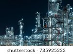 close up refinery night view ... | Shutterstock . vector #735925222