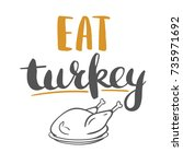 eat turkey   vector... | Shutterstock .eps vector #735971692