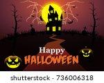 happy halloween | Shutterstock .eps vector #736006318
