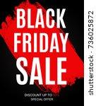 black friday sale inscription... | Shutterstock . vector #736025872