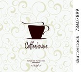 the concept of coffeehouse menu. | Shutterstock .eps vector #73607899