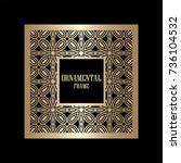 art deco ornamental vintage...   Shutterstock .eps vector #736104532