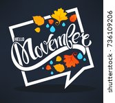 hello november  bright fall... | Shutterstock .eps vector #736109206