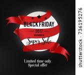 black friday sale inscription... | Shutterstock .eps vector #736195276