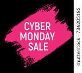 cyber monday background sale... | Shutterstock .eps vector #736205182