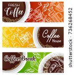 vector coffee banners witch... | Shutterstock .eps vector #736268452
