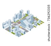 isometric city minimalistic...   Shutterstock .eps vector #736292335