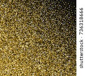round gold glitter. abstract... | Shutterstock .eps vector #736318666
