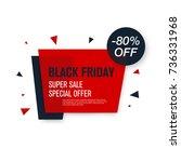 black friday sale label. stock... | Shutterstock .eps vector #736331968