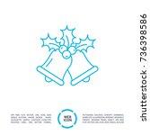 christmas bells  line vector... | Shutterstock .eps vector #736398586