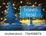 sign with german text frohes...   Shutterstock . vector #736408876