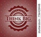 think big vintage red emblem | Shutterstock .eps vector #736428448