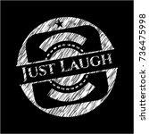just laugh on blackboard | Shutterstock .eps vector #736475998