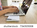 woman hand typing on laptop | Shutterstock . vector #736505008