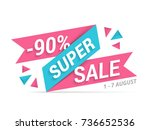 super sale banner  90  off ... | Shutterstock .eps vector #736652536