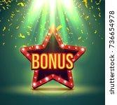 bonus banner illuminated by... | Shutterstock .eps vector #736654978